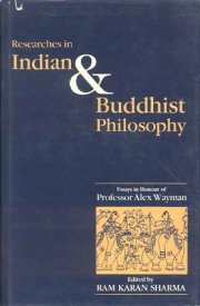 Researches in Indian and Buddhist Philosophy, Ram Karan Sharma, M TO Z Books, Vedic Books