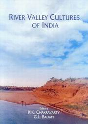 River Valley Cultures of India, Kalyan Kumar Chakravarty, HISTORY Books, Vedic Books