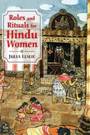 Roles and Rituals for Hindu Women, Julia Lesile, M TO Z Books, Vedic Books