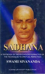 Sadhana: A Textbook of the Psychology & Practice of The Techniques to Spiritual Perfection, Swami Sivananda, MASTERS Books, Vedic Books
