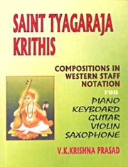 Saint Tyagaraja Krithis: Compositions in Western Staff Notation (Volume 1), V.K. Krishna Prasad, MUSIC Books, Vedic Books