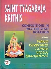Saint Tyagaraja Krithis: Compositions in Western Staff Notation (Volume 2), V.K. Krishna Prasad, MUSIC Books, Vedic Books