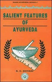 Salient Features of Ayurveda, S.C. Dhyani, AYURVEDA Books, Vedic Books