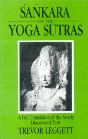 Sankara on the Yoga Sutras, Trevor Leggett, YOGA SUTRAS Books, Vedic Books