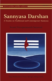Sannyasa Darshan: A Treatise on Traditional and Contemporary Sannyasa, Swami Niranjanananda Saraswati, SATYANANDA Books, Vedic Books