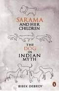 Sarama and Her Children : The Dog in Indian Myth
