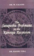 Satapatha Brahmana in the Kanviya Recension (3 Vols.in One)