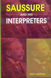 Saussure and His Interpreters, Roy Harris, PSYCHOLOGY Books, Vedic Books