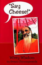 Say Cheese, Swami Chinmayananda, VEDANTA Books, Vedic Books