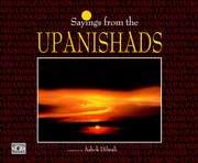 Sayings from The Upanishads, Ashok Dilwali, SPIRITUAL TEXTS Books, Vedic Books