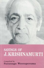 The Sayings of J. Krishnamurti, Susunaga Weeraperuma, INSPIRATION Books, Vedic Books