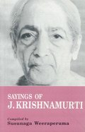 The Sayings of J. Krishnamurti