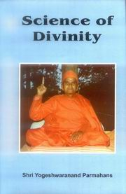 Science of Divinity, Yogeshwaranand Parmahans, YOGA Books, Vedic Books
