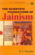 The Scientific Foundations of Jainism