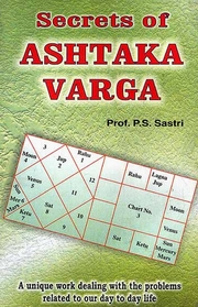 Secrets of Ashtaka Varga, P.S. Sastri, DIVINATION Books, Vedic Books
