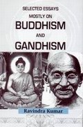 Selected Essays Mostly on Buddhism and Gandhism