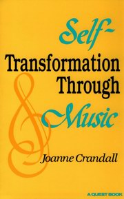 Self-Transformation Through Music, Joanne Crandall, MUSIC Books, Vedic Books
