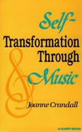 Self-Transformation Through Music