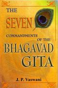 The Seven Commandments of the Bhagavad Gita