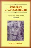 Sankara's Upadesasahasri (2 Volumes) - Introduction, Text & Indices