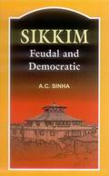 Sikkim: Feudal and Democratic