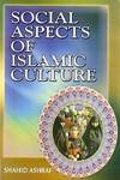 Social Aspects of Islamic Culture