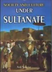 Society and Culture under Sultanate, Anil Saxena, HISTORY Books, Vedic Books