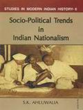 Socio-Political Trends in Indian Nationalism
