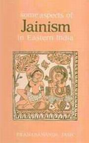 Some Aspects of Jainism in Eastern India, Pranabananda Jash, JUST ARRIVED Books, Vedic Books