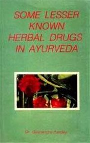 Some Lesser Known Herbal Drugs in Ayurveda, Gyanendra Pandey, ENVIRONMENT Books, Vedic Books