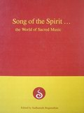 Song of the Spirit : The World of Sacred Music