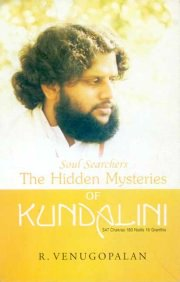 Soul Searchers: The Hidden Mysteries of Kundalini, R. Venu Gopalan, M TO Z Books, Vedic Books