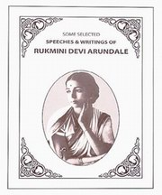 Speeches & Writings of Rukmini Devi Arundale (2 Volumes), Smt. Rukmini Devi Arundale, RUKMINI DEVI Books, Vedic Books