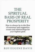 The Spiritual Basis of Real Prosperity
