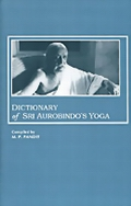 Dictionary of Sri Aurobindo's Yoga
