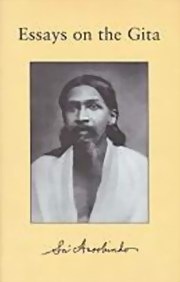Essays on the Gita, Sri Aurobindo, MASTERS Books, Vedic Books