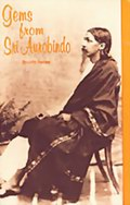 Gems from Sri Aurobindo: Fourth Series
