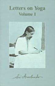 Letters on Yoga: Volume I (Hard Cover), Sri Aurobindo, MASTERS Books, Vedic Books