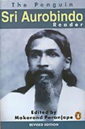 The Penguin Sri Aurobindo Reader
