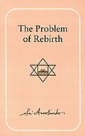 The Problem of Rebirth