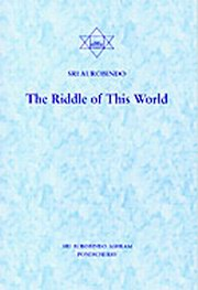 The Riddle of this World, Sri Aurobindo, MASTERS Books, Vedic Books