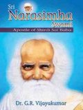 Sri Narasimha Swami: Apostle of Shirdi Sai Baba