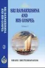 Sri Ramakrishna and His Gospel – Volume 2, Swami Bhuteshananda, MASTERS Books, Vedic Books