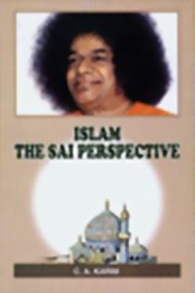 Islam - The Sai Perspective, C.A.Karim, MASTERS Books, Vedic Books