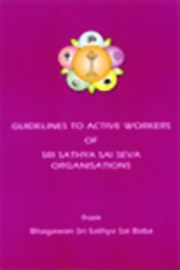Guidelines to Active Workers, Sri Sathya Sai Publications Trust, MASTERS Books, Vedic Books