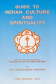 Guide to Indian Culture and Spirituality, Smt. Kausalya Rani Raghavan, MASTERS Books, Vedic Books