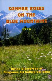 Summer Roses on the Blue Mountains 1976, Sri Sathya Sai Baba, MASTERS Books, Vedic Books