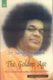 Sri Sathya Sai Baba & The Golden Age: The Fourth Dimension that will change the World, Amla Chaudhuri M.D., MASTERS Books, Vedic Books
