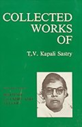 Collected Works of T.V.Kapali Sastry: Volume 11 - Writings in Tamil and Telugu (in Tamil and Telugu)