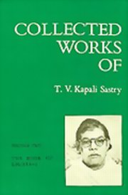 Collected Works of T.V.Kapali Sastry: Volume 2 - The Book of Lights - 2, T. V. Kapali Sastry, MASTERS Books, Vedic Books